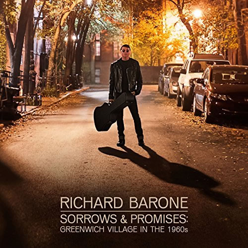 Sorrows and Promises: Richard Barone